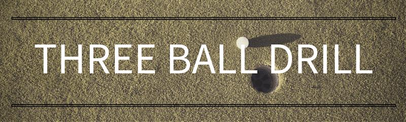 Three Ball Drill