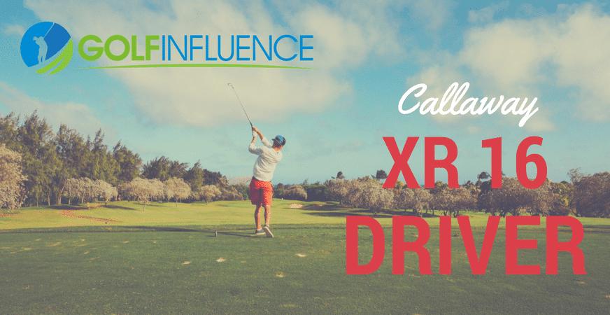 Callaway XR 16 Golf Driver