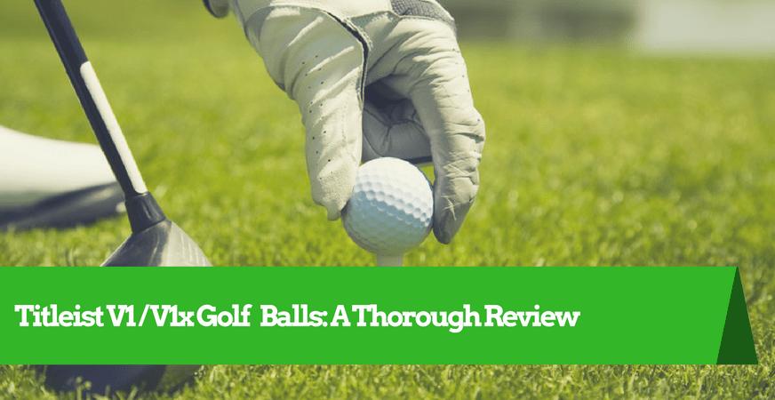 Titleist V1 V1x Golf Ball Review