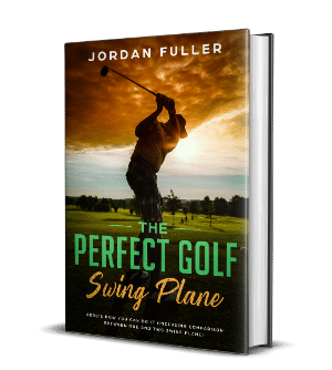 The Perfect Golf Swing Plane: Here's How You Can Do It