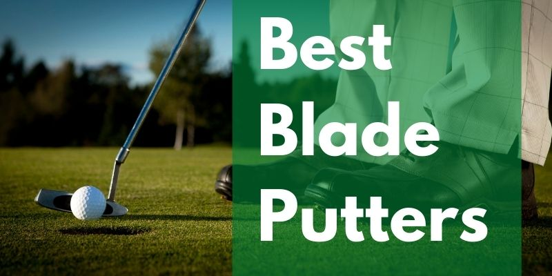 Best Blade Putters